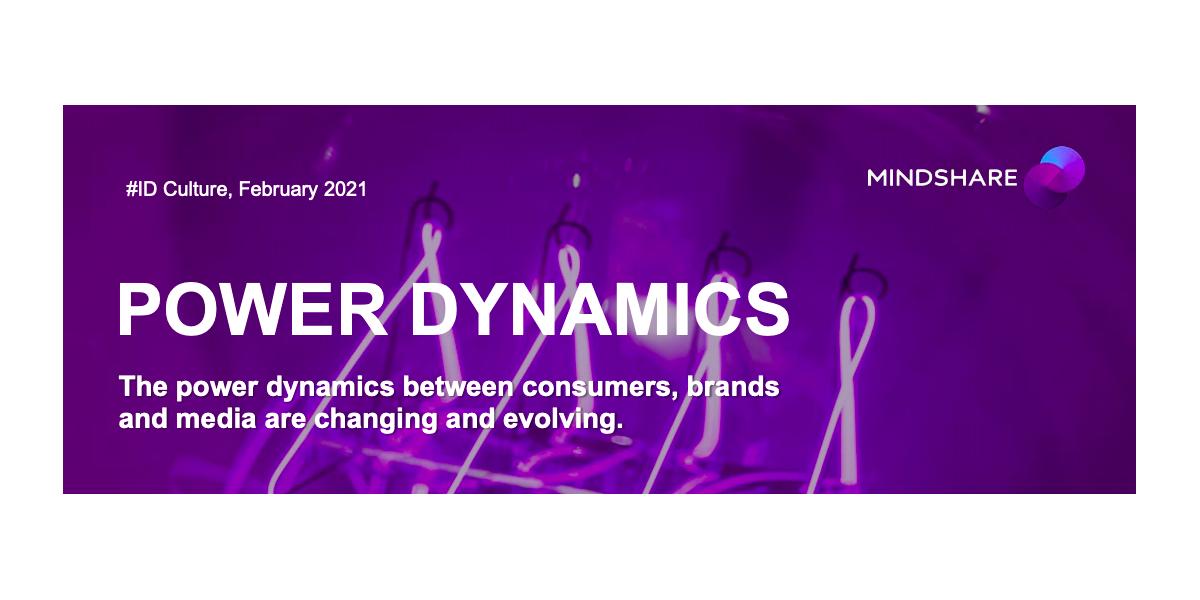 Nový výskum Mindshare sa zameriava na vývoj dynamiky sily medzi spotrebiteľmi, značkami a médiami